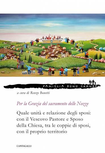 Per la Grazia del sacramento delle Nozze